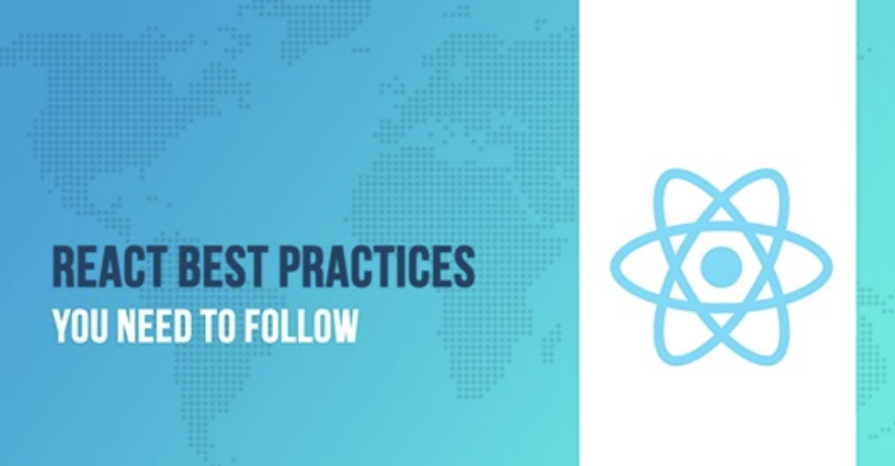 15 React Best Practices You Need to Follow in 2020